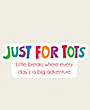 Just for Tots whats on