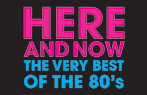 Butlins Live Music Weekends - Here and Now The Very Best of the 80s